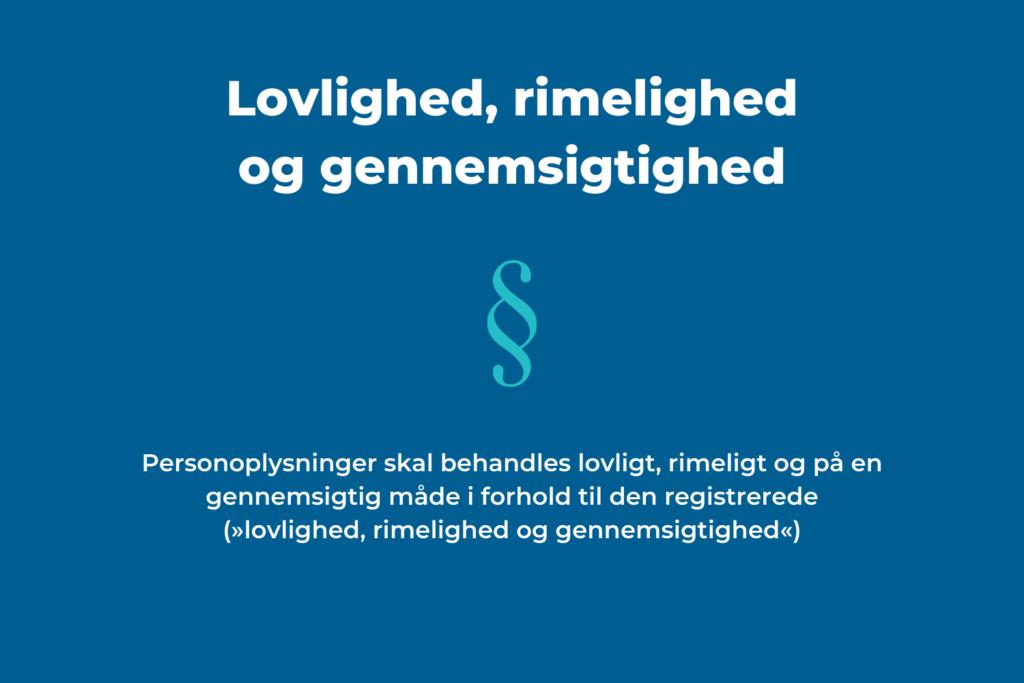Lovlighed, rimelighed og gennemsigtighed gdpr.dk